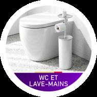 WC ET LAVE-MAINS